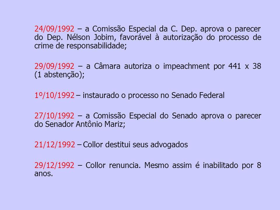 24/09/1992 – a Comissão Especial da C. Dep. aprova o parecer do Dep