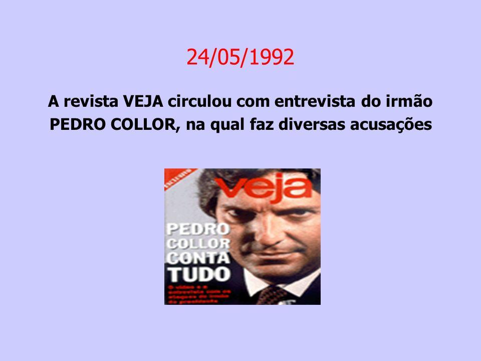 24/05/1992 A revista VEJA circulou com entrevista do irmão