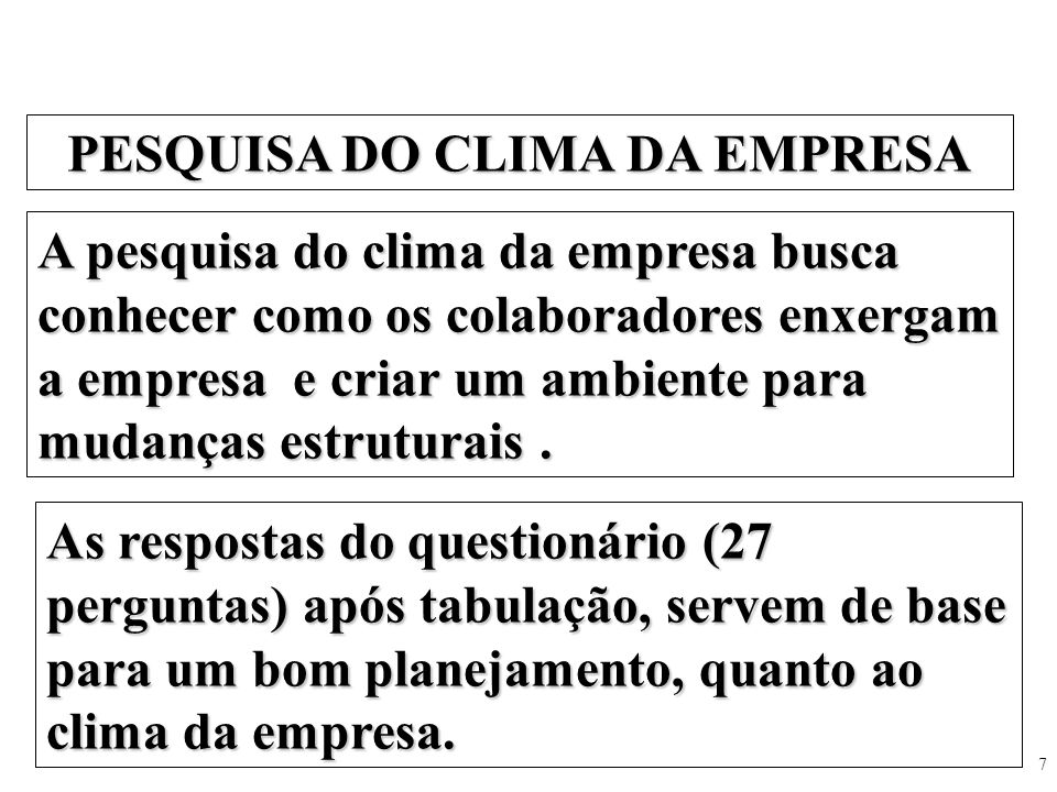 PESQUISA DO CLIMA DA EMPRESA