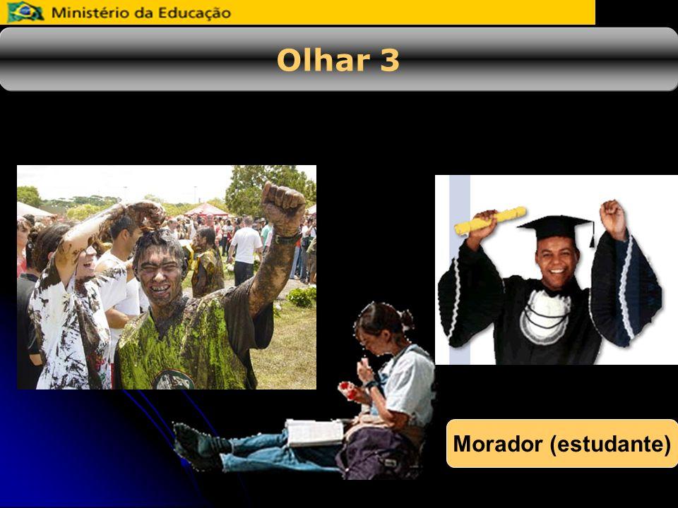 Olhar 3 Morador (estudante)