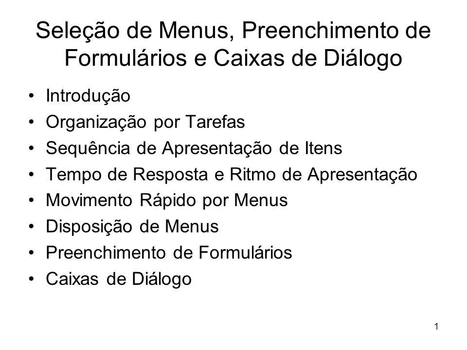 Seleção de Menus, Preenchimento de Formulários e Caixas de Diálogo