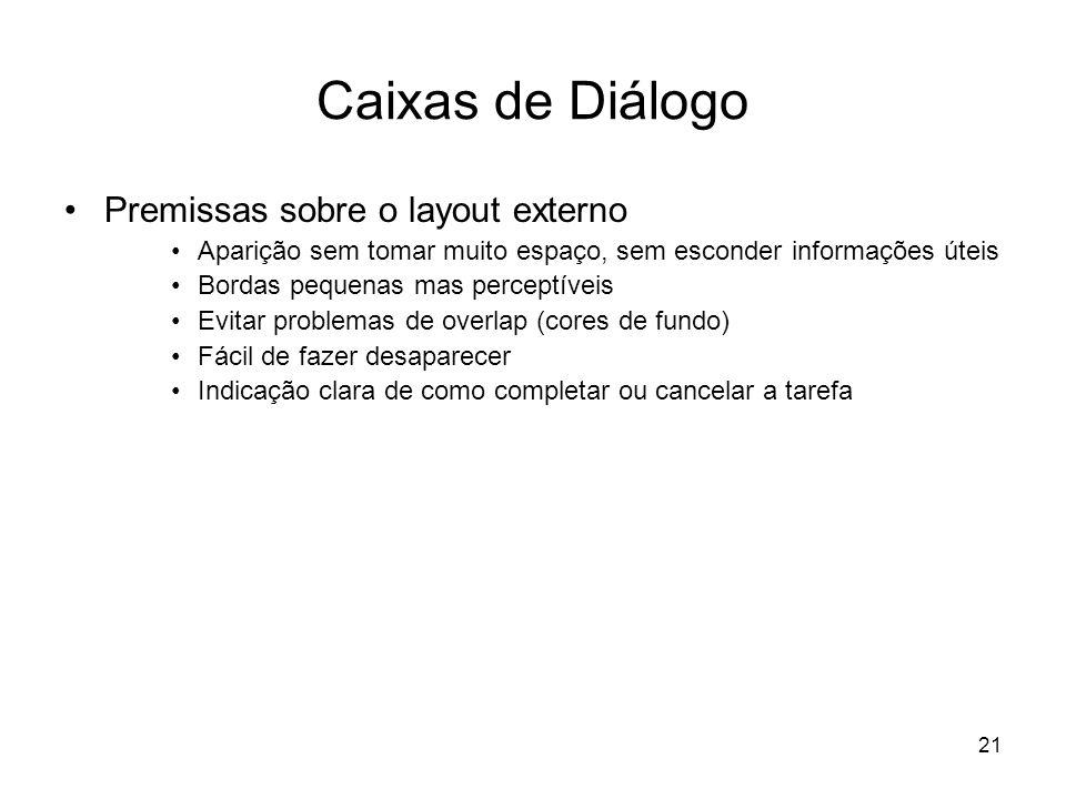 Caixas de Diálogo Premissas sobre o layout externo