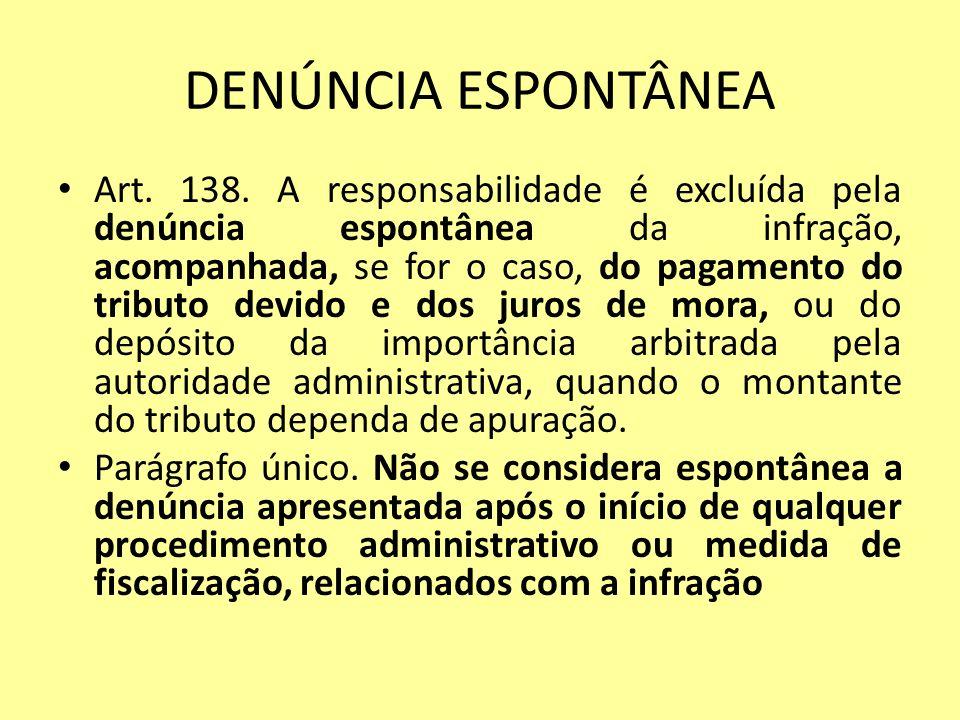 DENÚNCIA ESPONTÂNEA