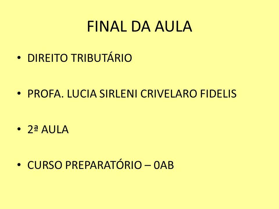 FINAL DA AULA DIREITO TRIBUTÁRIO