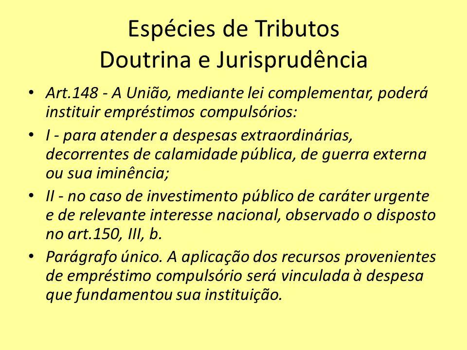 Espécies de Tributos Doutrina e Jurisprudência
