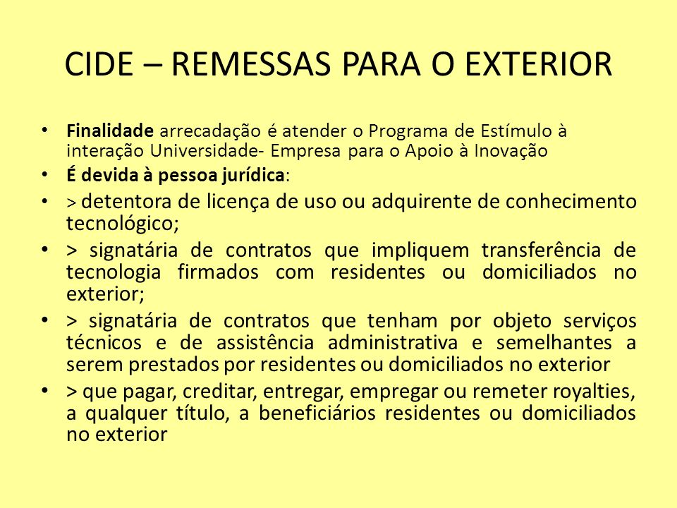 CIDE – REMESSAS PARA O EXTERIOR