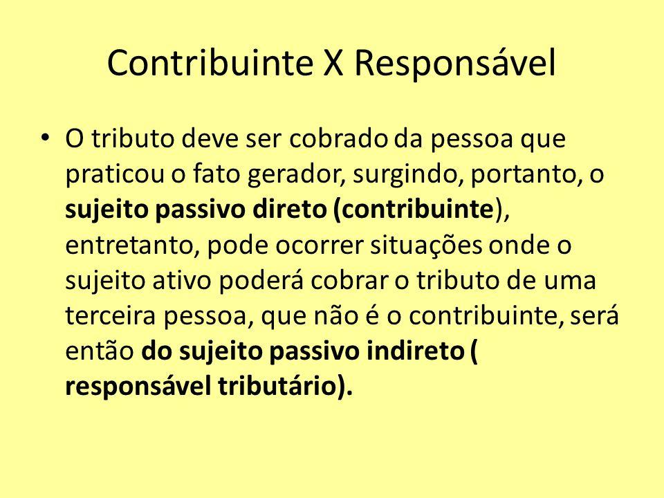 Contribuinte X Responsável