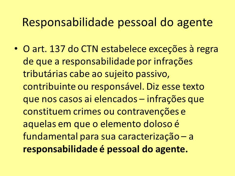 Responsabilidade pessoal do agente