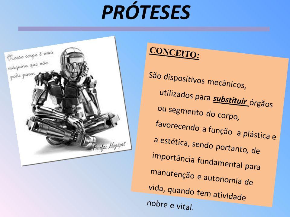 PRÓTESES CONCEITO: