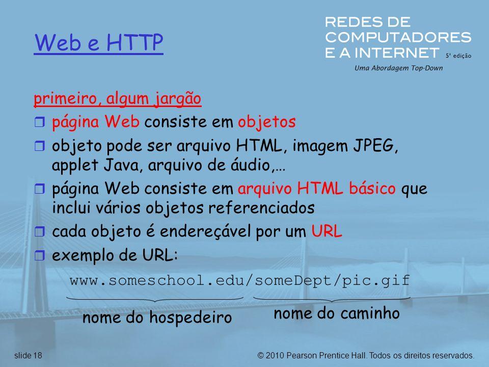 Web e HTTP primeiro, algum jargão página Web consiste em objetos
