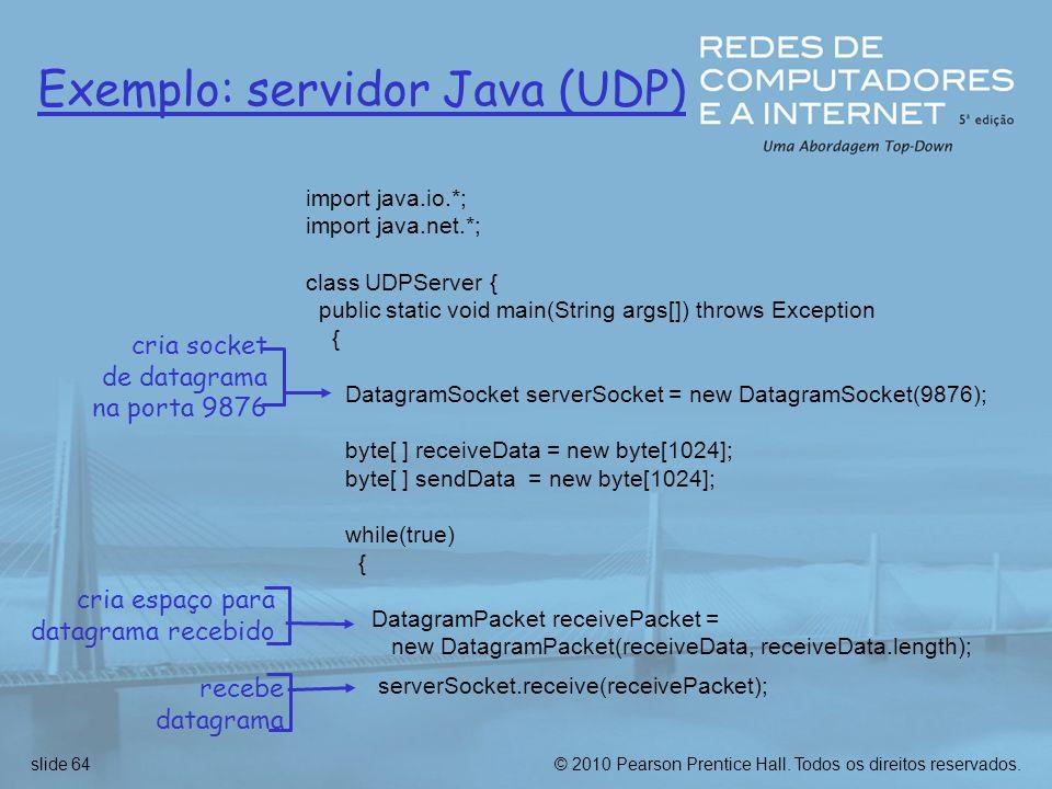 Exemplo: servidor Java (UDP)