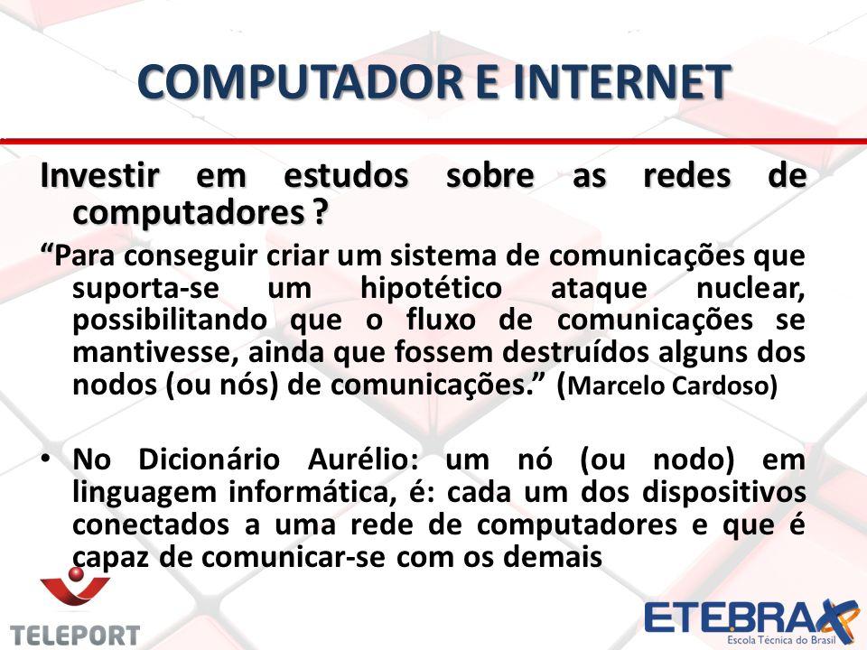 computador e internet Investir em estudos sobre as redes de computadores