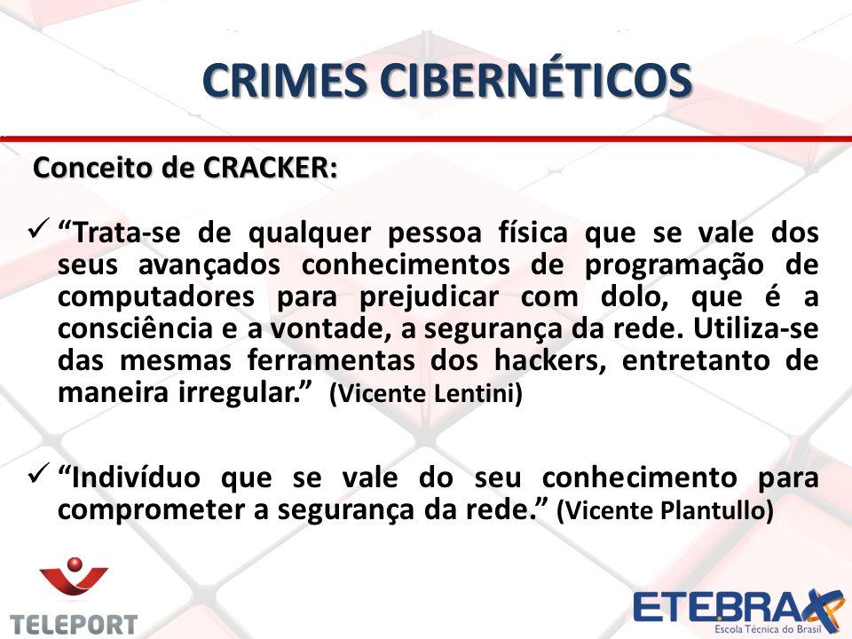 Crimes Cibernéticos Conceito de CRACKER: