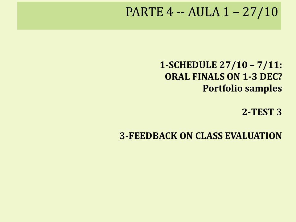PARTE 4 -- AULA 1 – 27/10 1-SCHEDULE 27/10 – 7/11: