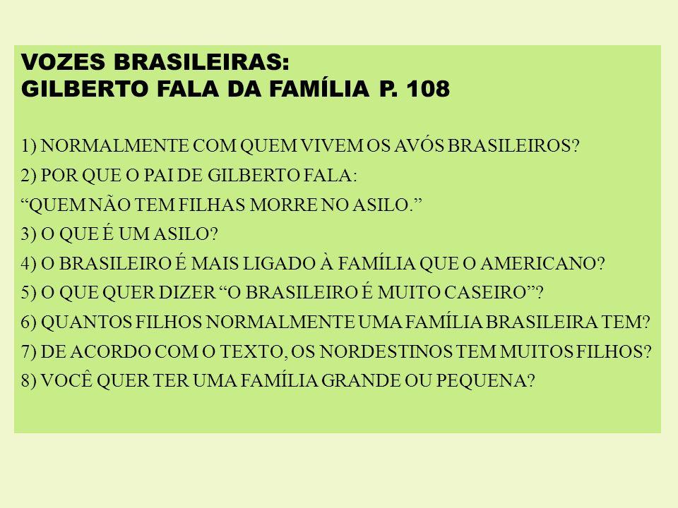 GILBERTO FALA DA FAMÍLIA P. 108