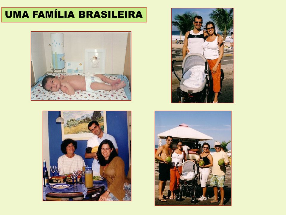 UMA FAMÍLIA BRASILEIRA