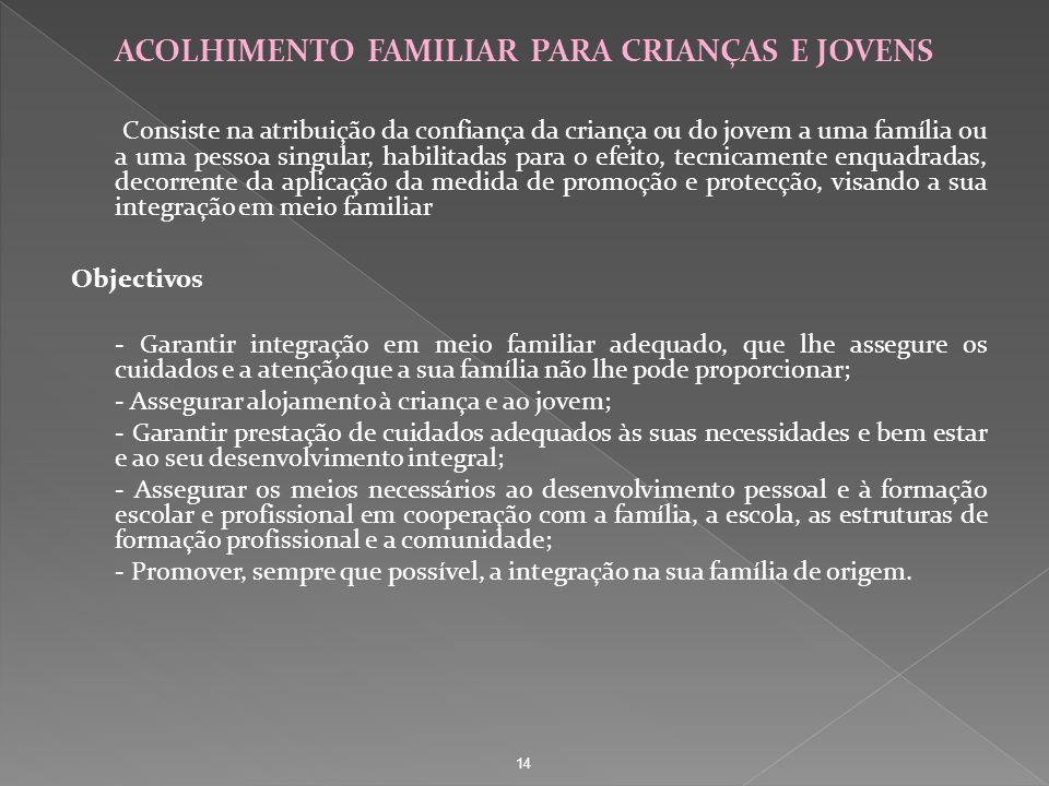 ACOLHIMENTO FAMILIAR PARA CRIANÇAS E JOVENS