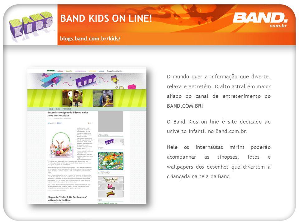 BAND KIDS ON LINE! blogs.band.com.br/kids/