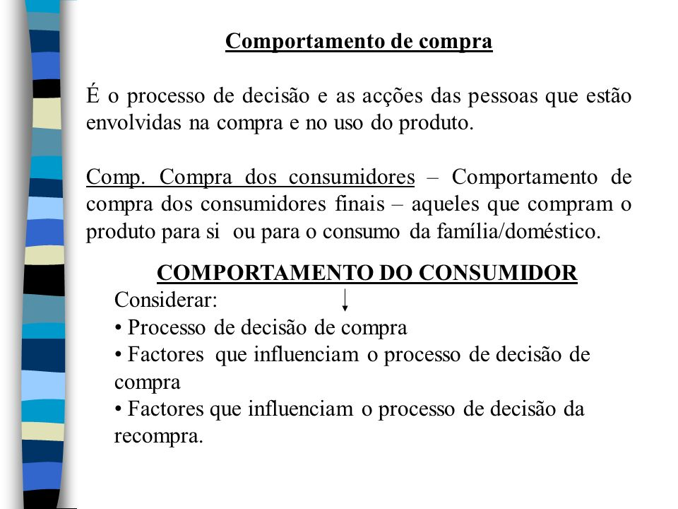 Comportamento de compra COMPORTAMENTO DO CONSUMIDOR