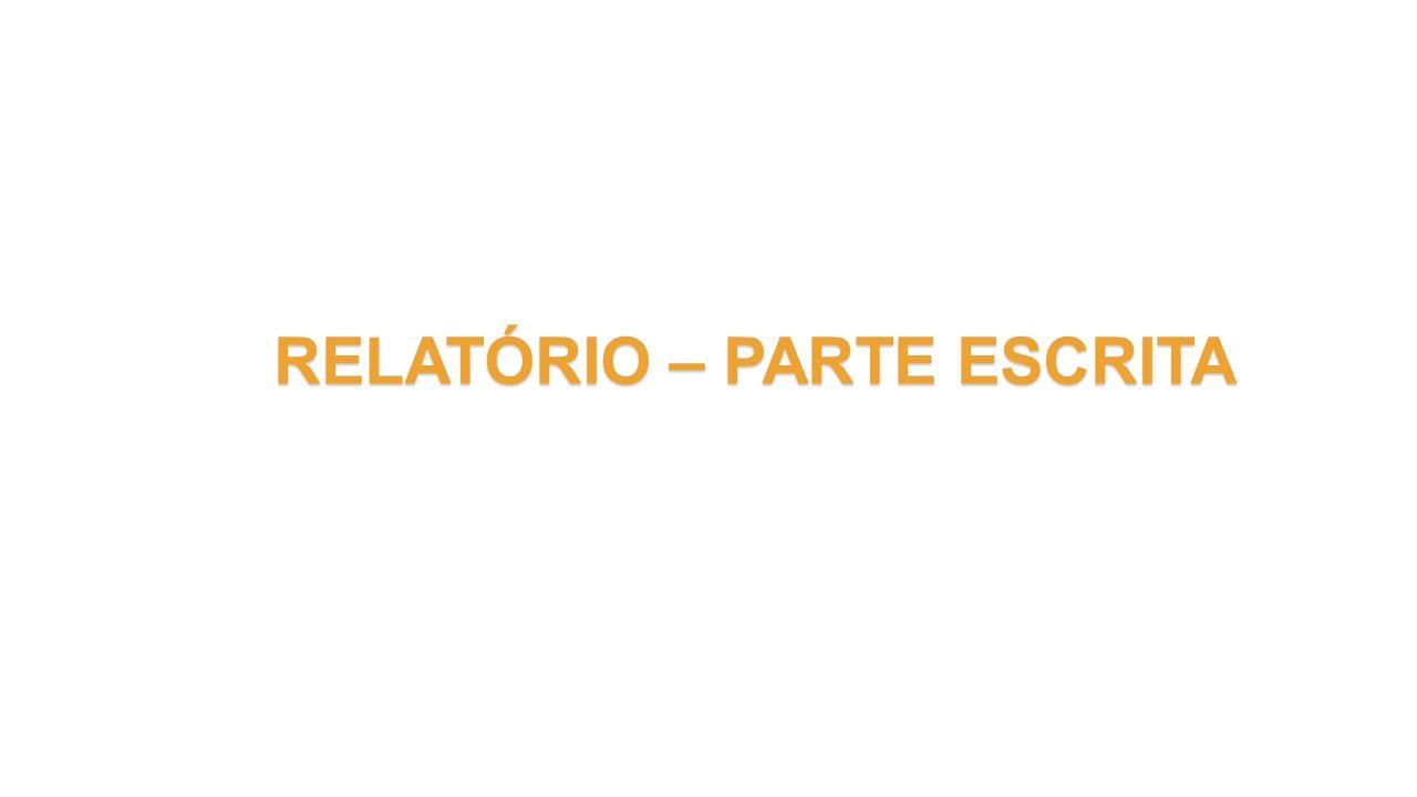 RELATÓRIO – PARTE ESCRITA