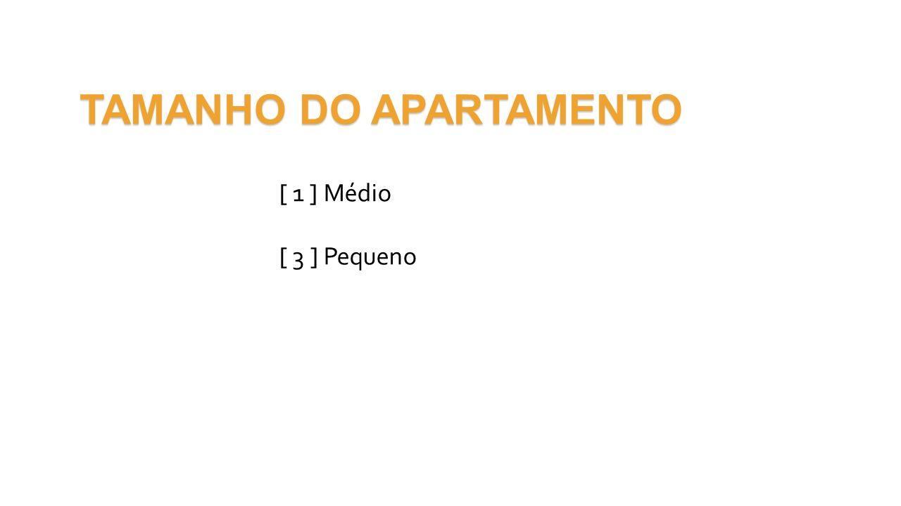 TAMANHO DO APARTAMENTO