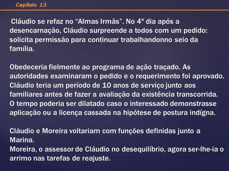 Cláudio e Moreira voltariam com funções definidas junto a Marina.