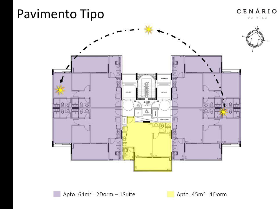 Pavimento Tipo Apto. 64m² - 2Dorm – 1Suíte Apto. 45m² - 1Dorm