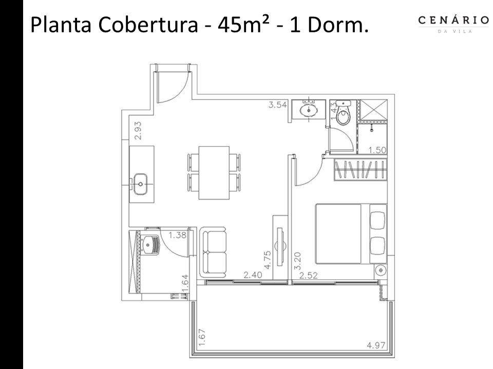 Planta Cobertura - 45m² - 1 Dorm.
