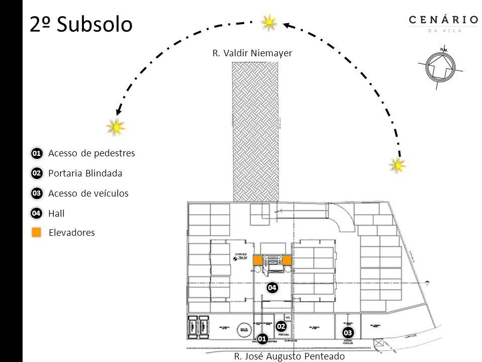 2º Subsolo R. Valdir Niemayer Acesso de pedestres Portaria Blindada