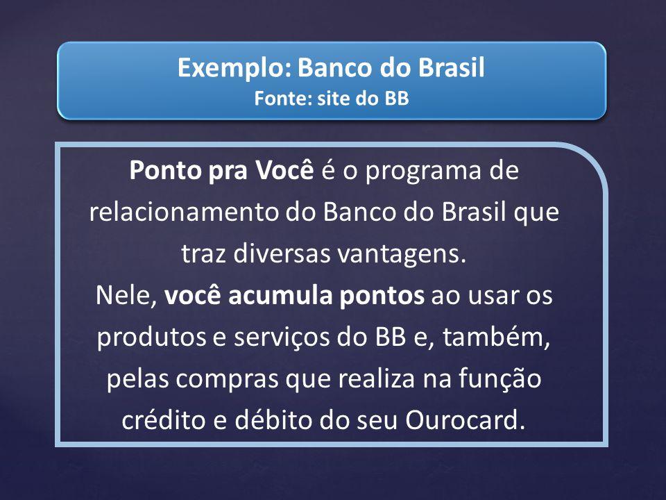 Exemplo: Banco do Brasil