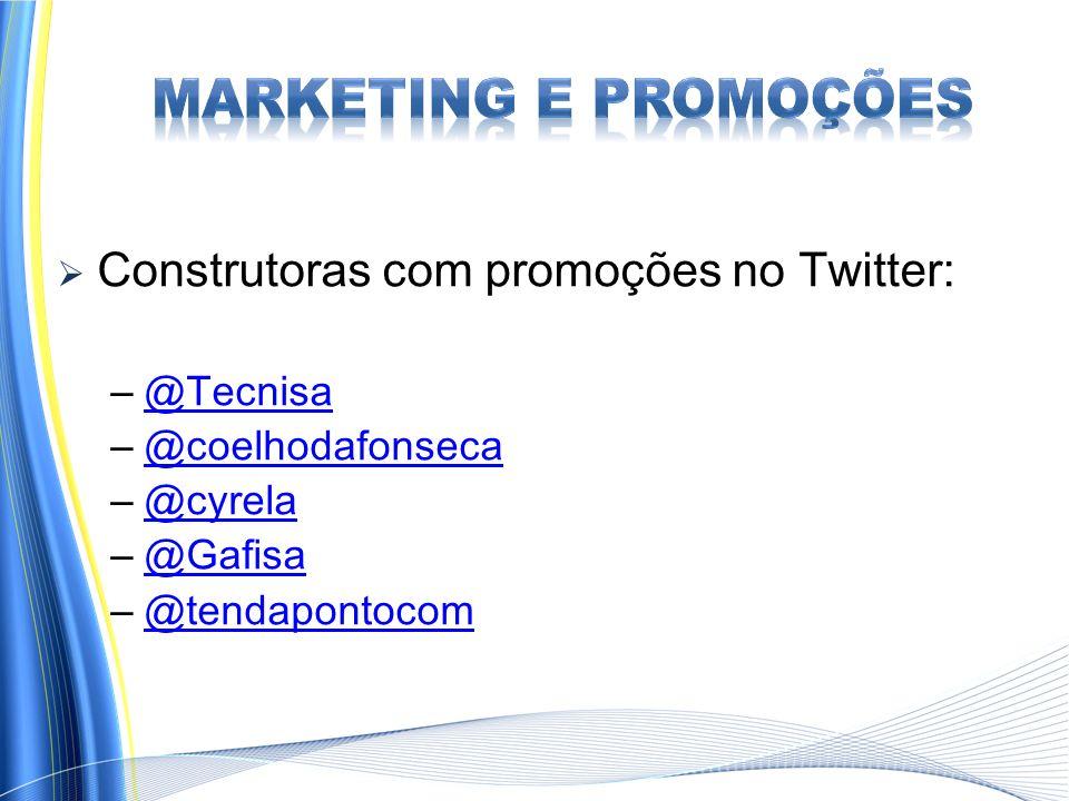 Marketing e Promoções Construtoras com promoções no Twitter: @Tecnisa