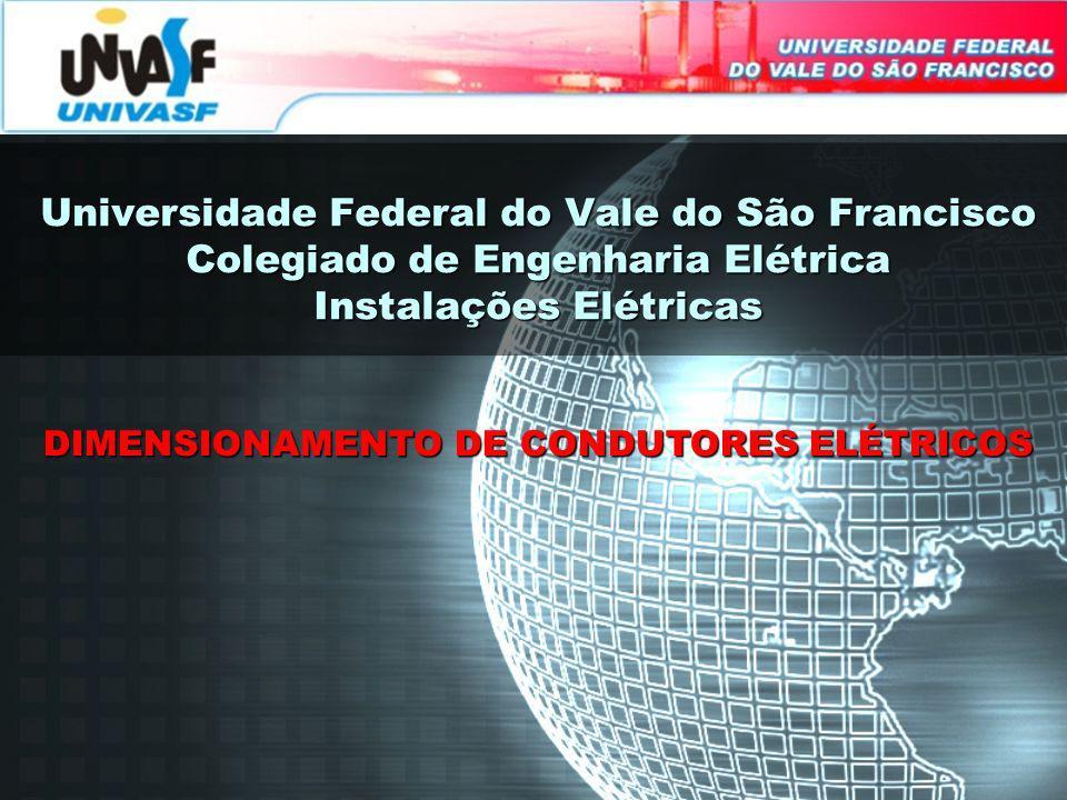 DIMENSIONAMENTO DE CONDUTORES ELÉTRICOS
