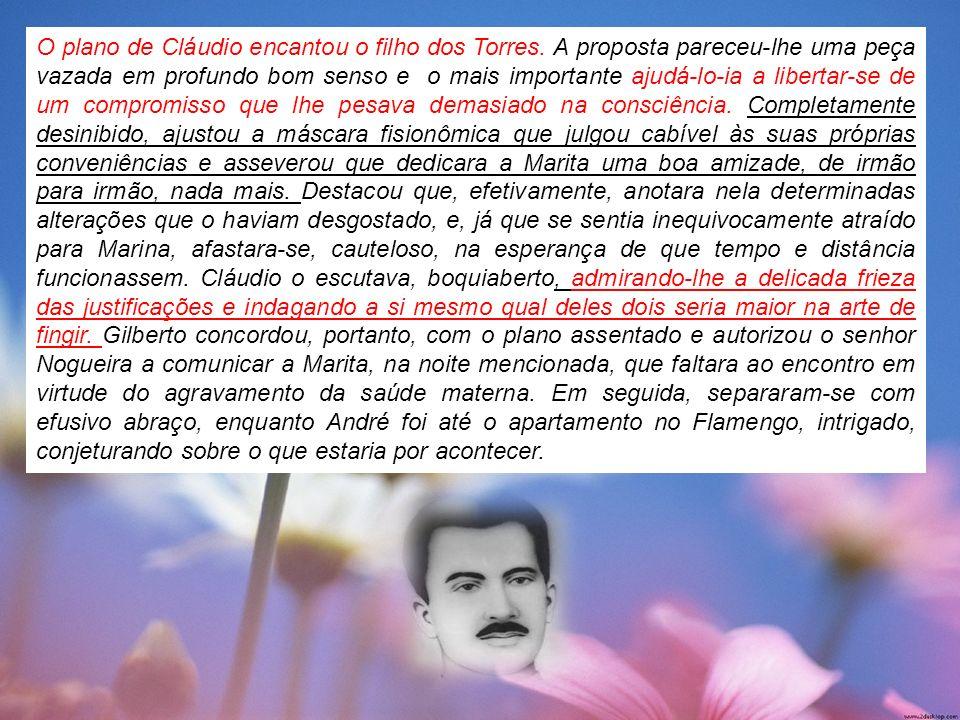 O plano de Cláudio encantou o filho dos Torres