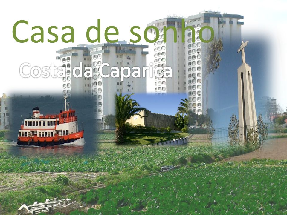 Casa de sonho Costa da Caparica