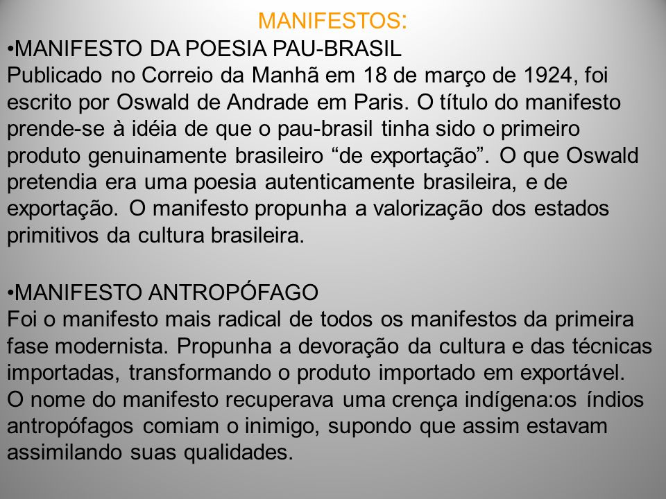 MANIFESTOS: MANIFESTO DA POESIA PAU-BRASIL.