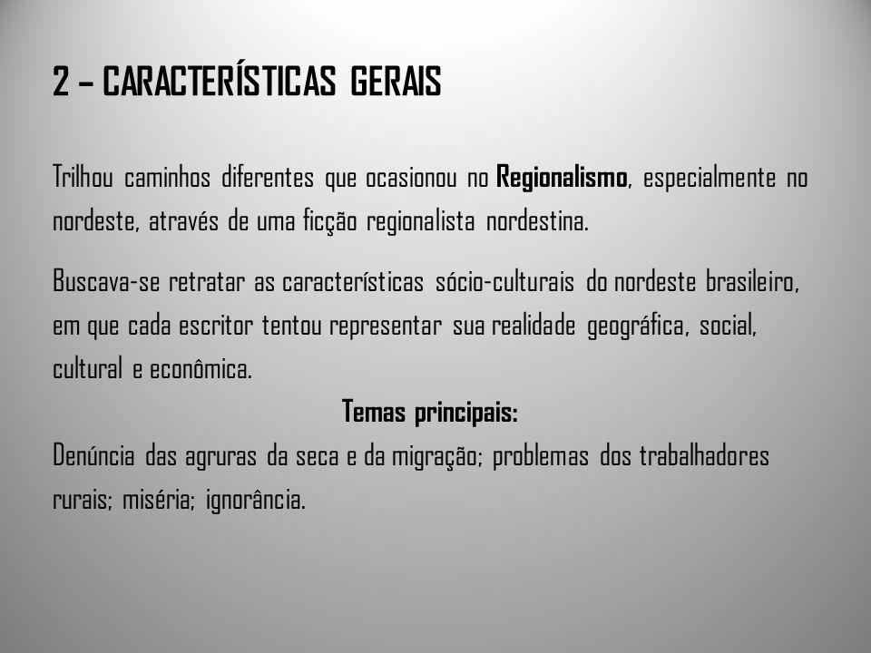 2 – CARACTERÍSTICAS GERAIS