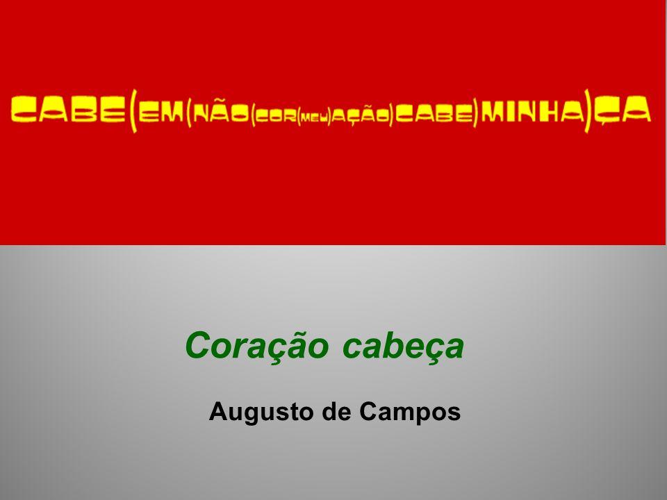 Coração cabeça Augusto de Campos