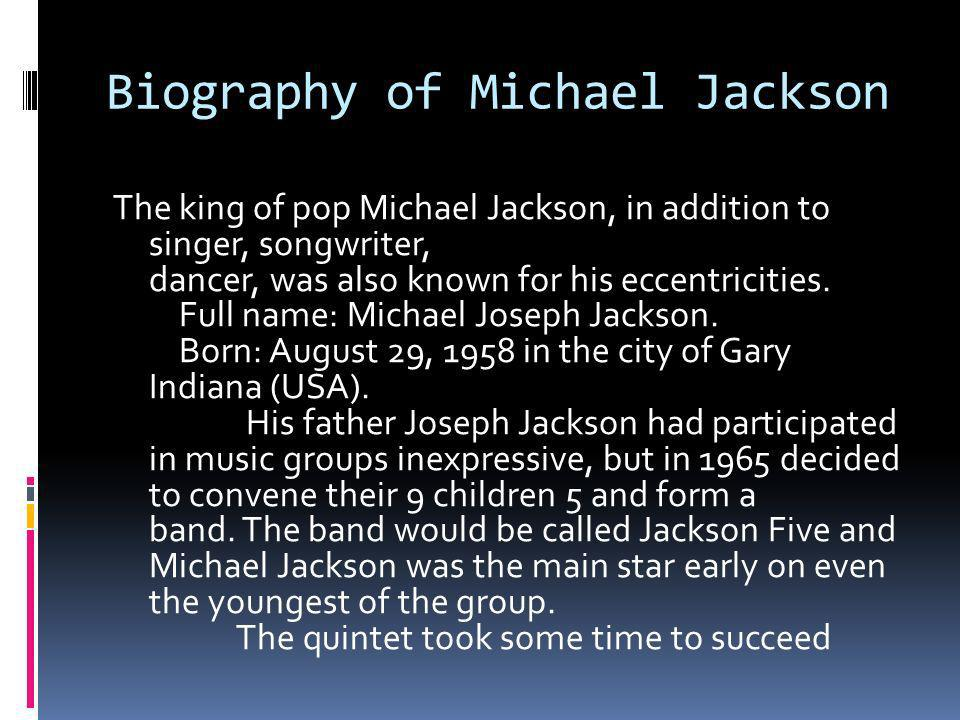 Biography of Michael Jackson