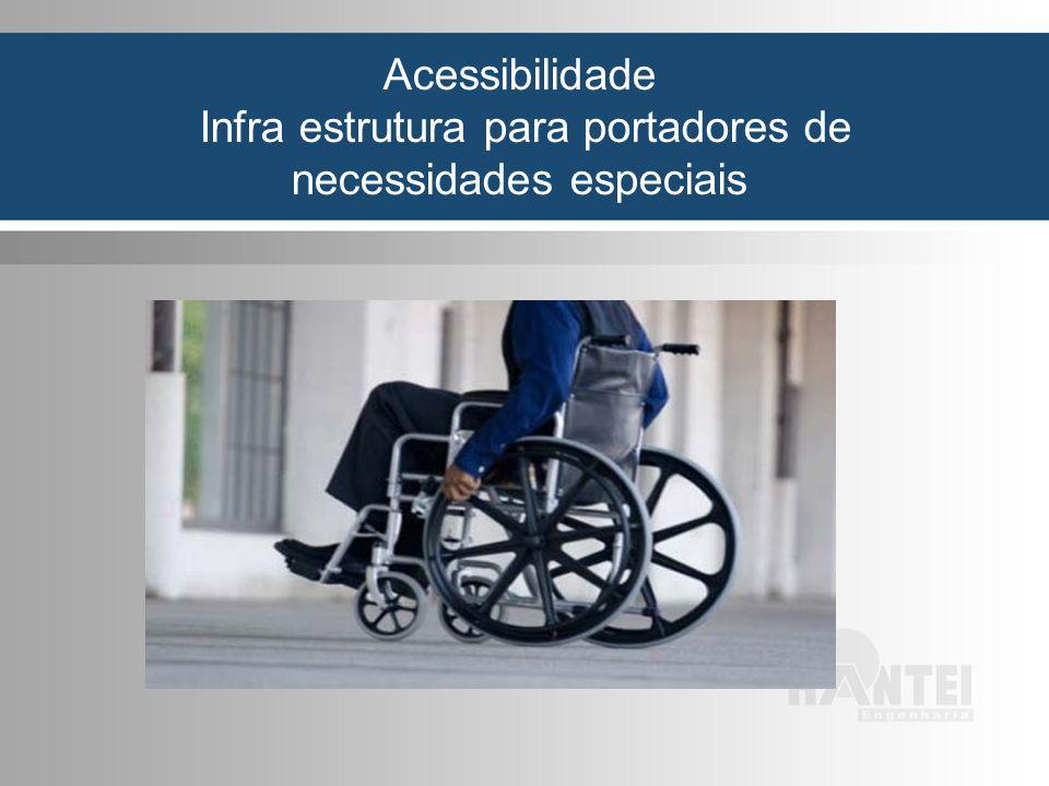 Infra estrutura para portadores de necessidades especiais