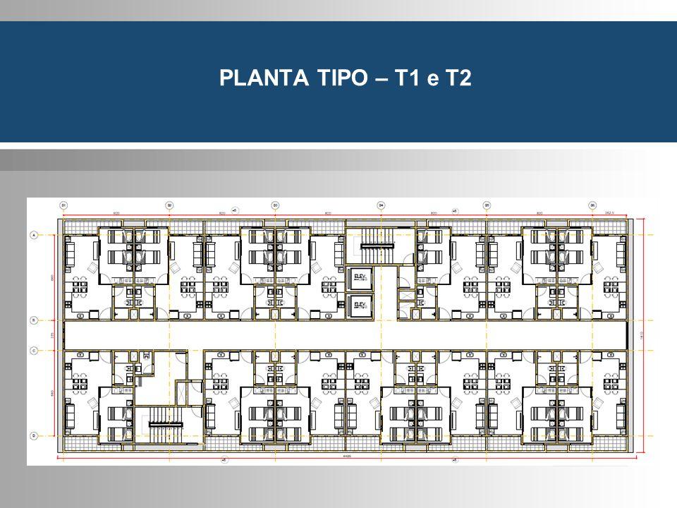 PLANTA TIPO – T1 e T2