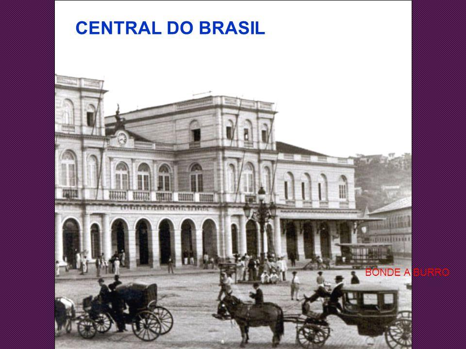 CENTRAL DO BRASIL BONDE A BURRO