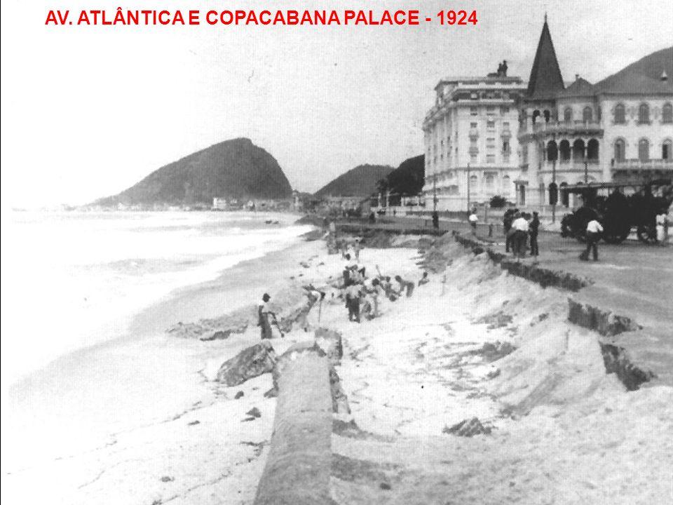 AV. ATLÂNTICA E COPACABANA PALACE - 1924