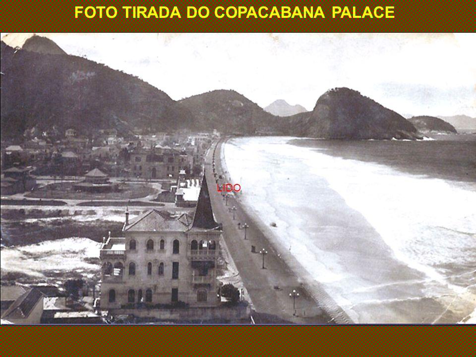 FOTO TIRADA DO COPACABANA PALACE