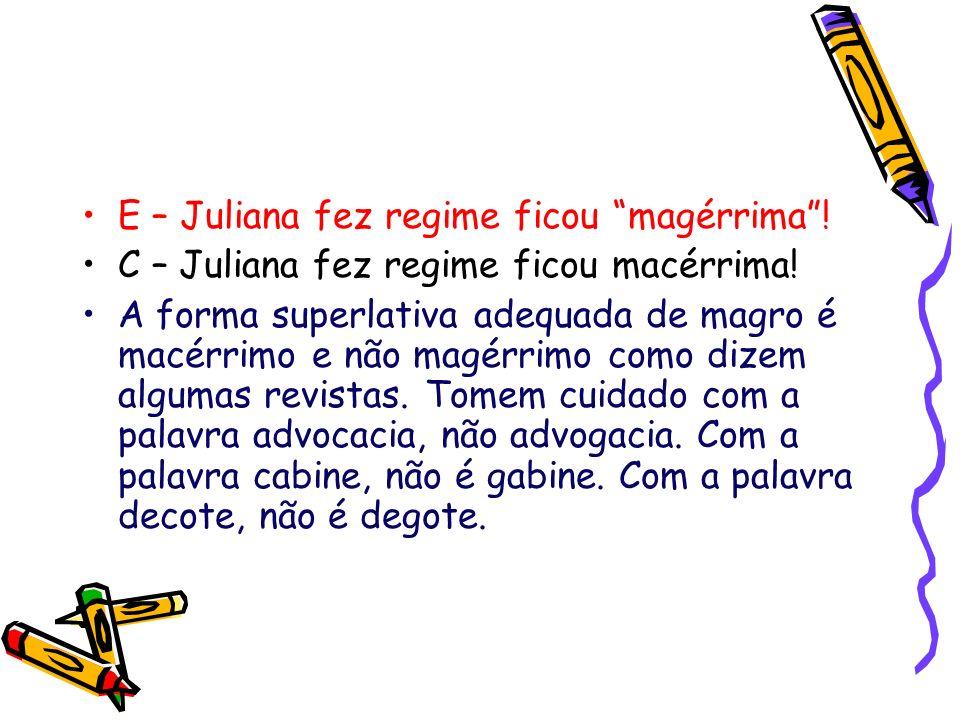 E – Juliana fez regime ficou magérrima !