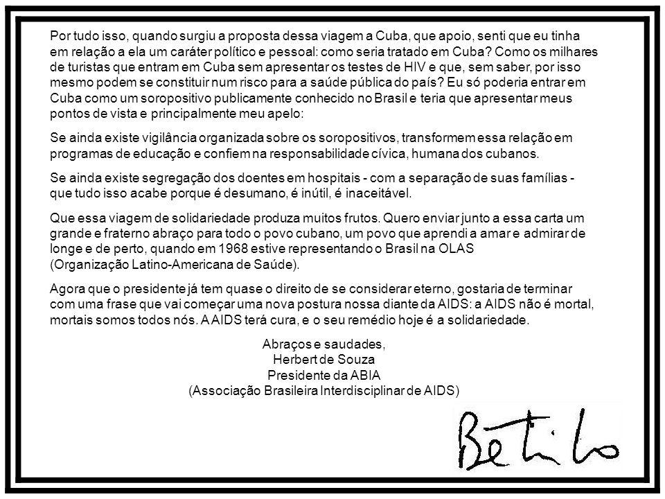 (Associação Brasileira Interdisciplinar de AIDS)