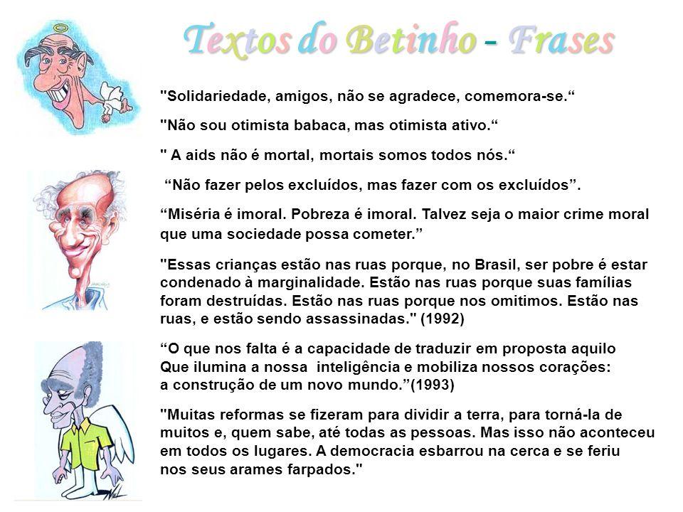 Textos do Betinho - Frases