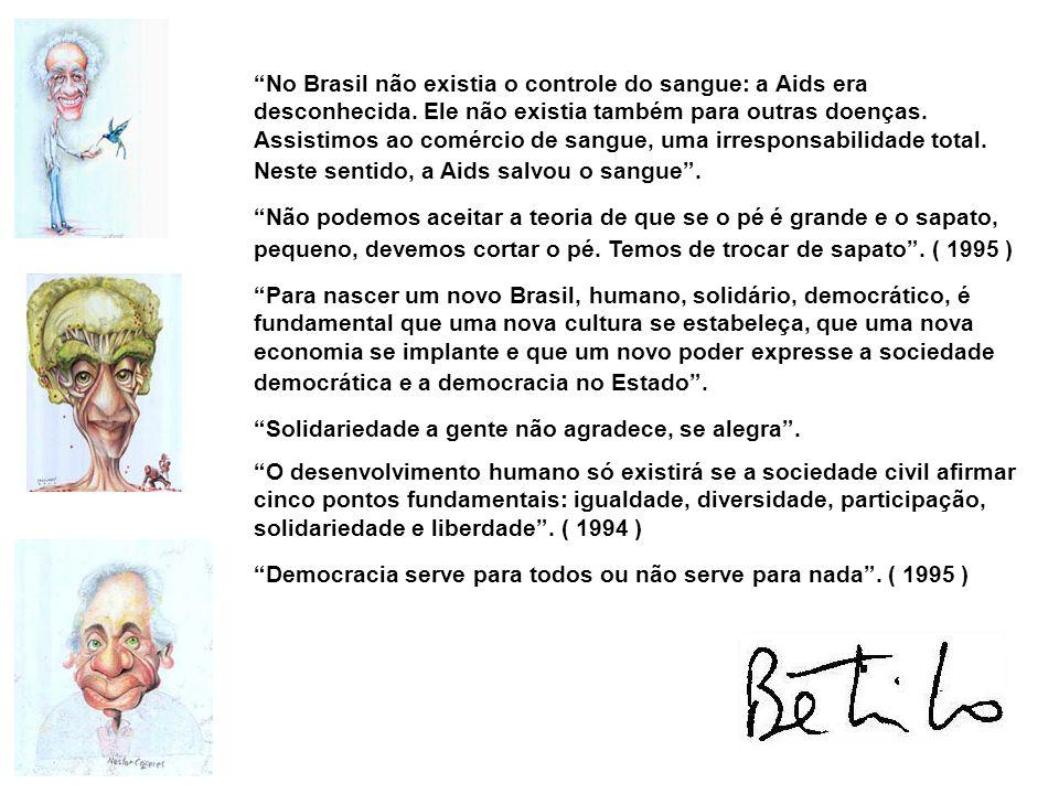 No Brasil não existia o controle do sangue: a Aids era desconhecida