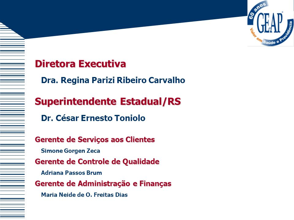 Superintendente Estadual/RS