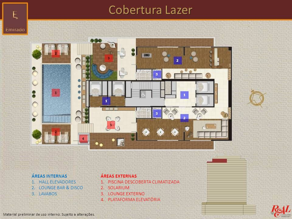 Cobertura Lazer ÁREAS INTERNAS HALL ELEVADORES LOUNGE BAR & DISCO