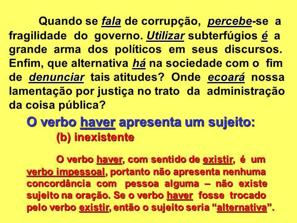 Quando se fala de corrupção, percebe-se a fragilidade do governo